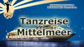 ROYALDANCE Tanzreise Mittelmeer