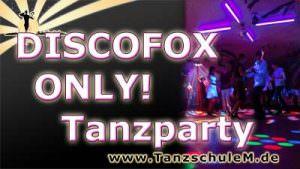 Tanzschule Matschek Discofox Only Tanzparty