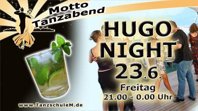Tanzschule Matschek Hugo Night