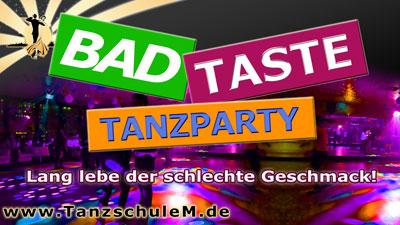 Tanzschule Matschek Bad Taste Tanzparty