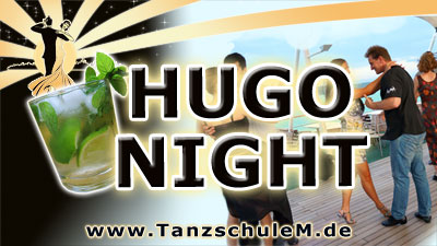 HUGO NIGHT Tanzparty Tanzschule Matschek München